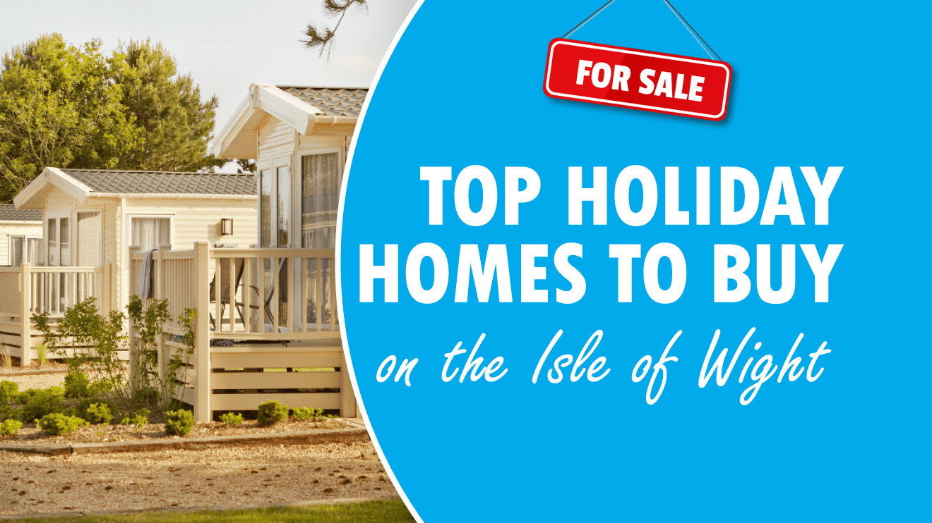 Top Holiday Homes to Buy on the Isle of Wight